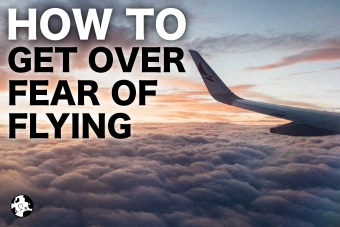 how to get over fear of flying