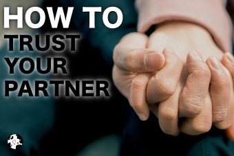 how to trust YOUR PARTNER
