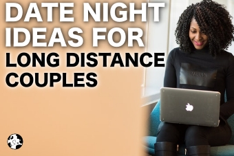 DATE NIGHT IDEAS FOR LONG DISTANCE