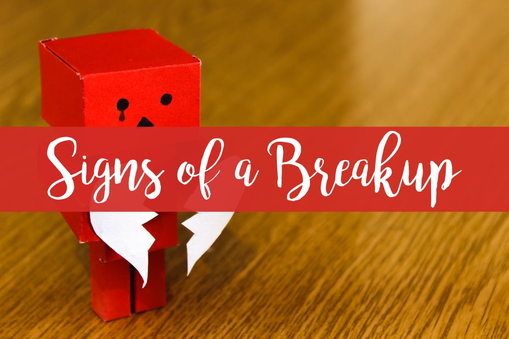 signs of a breakup