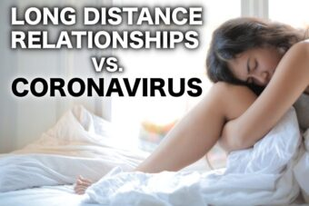 The Coronavirus is Affecting My Long Distance Relationship
